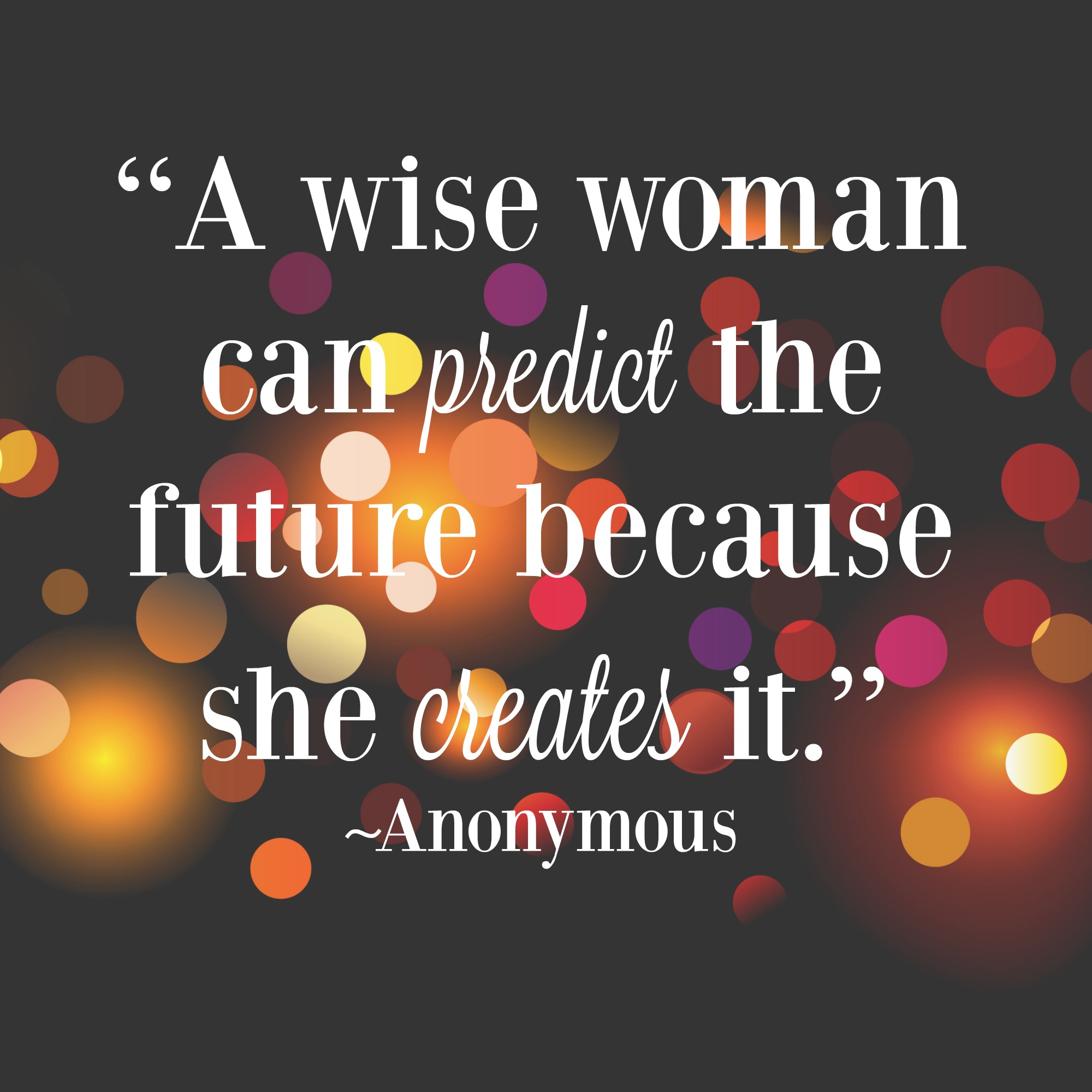 Wise Women Quotes Midlife Women's Inspirational Quotes