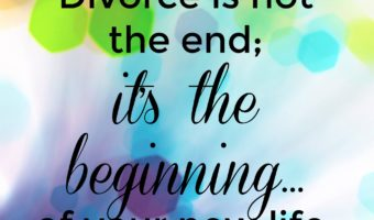Divorce: The Beginning of A New Life