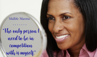 Midlife Mantra: The Competition